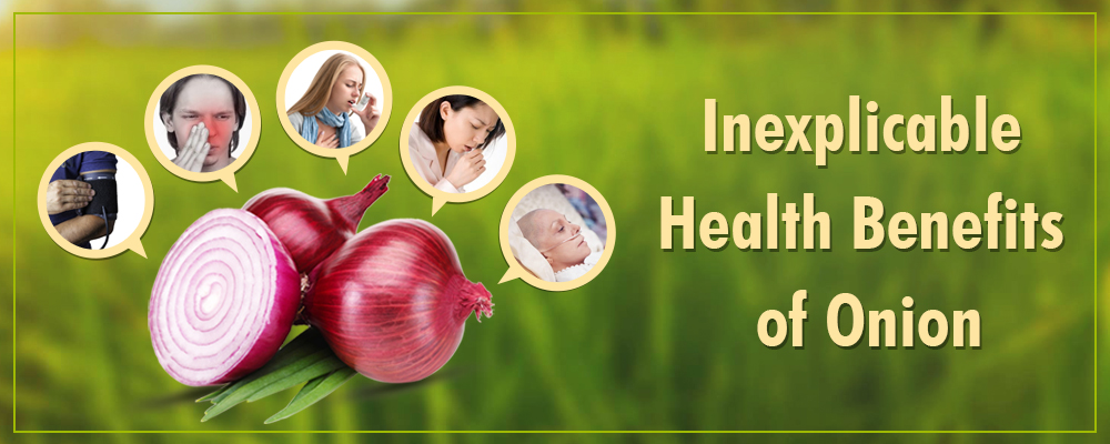 Inexplicable Health Benefits of Onion