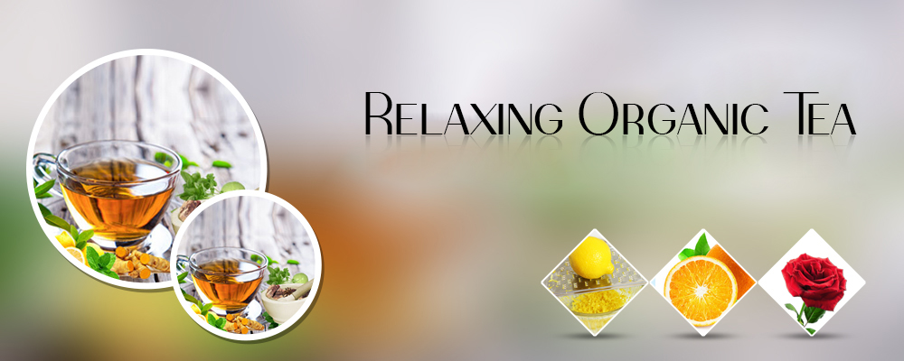 Relaxing Tea – A Boon to Your Life