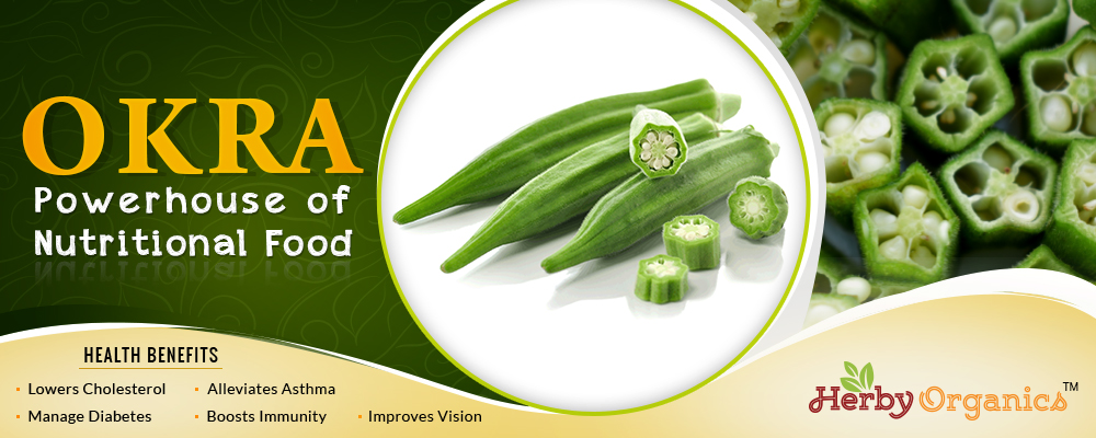 Okra, the nutritional powerhouse